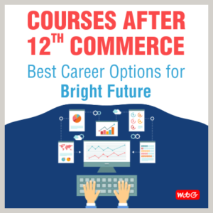 Courses after 12th Commerce Best Career Options for Bright Future2