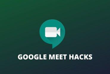 Google meet hacks 2021